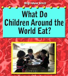Food Around the World http://www.teachertreasures.com/uploads/food_around_the_world.pdf