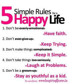 Happy Quotes About Life Collection: Five Simple Rules To Get Happy Life This Is Funny Quote About Happy Life Happy Life Quotes, Happiness Quotes, Funny Quotes About Life, Inspiring Quotes About Life, Wisdom Quotes, Peace Quotes, Funny Life, Qoutes, Quotable Quotes