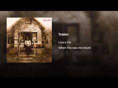 Traitor - Lisa O Piu