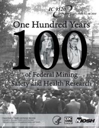One Hundred Years of Federal Mining Safety and Health Research (1910-2010) http://go.usa.gov/27GC