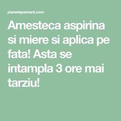 Amesteca aspirina si miere si aplica pe fata! Asta se intampla 3 ore mai tarziu! Good To Know, Oreo, Math Equations, Health, 3, How To Make, Medicine, Aspirin, Loosing Weight