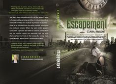 Escapement {The Neumerian Chronicles - Book 1} by Ciara Knight