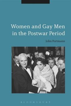 Women and Gay Men in the Postwar Period