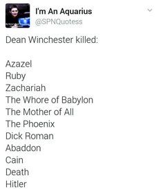 "And now the list seems awesome!! ""I just killed hitter, I think I deserve some pie!"" Agreed dean agreed"