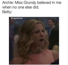 I don't want miss Grundy to come back but I think she might