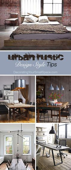 Urban Rustic Design Style: Tips on how to Get It Right!