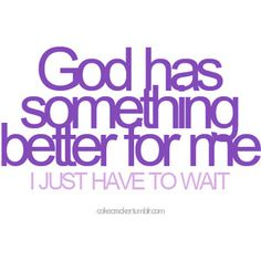 #god #good #wait