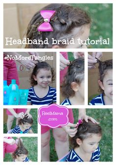 Headband braid tutorial collage with Johnson's No More Tangles #NoMoreTangles #ad #sweepstakes