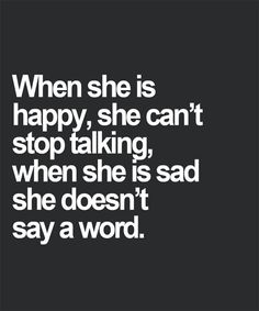 She Can't Stop Talking - Lovely Quote