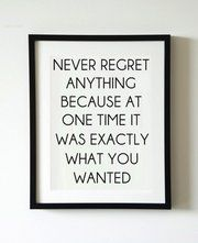 Inspirational And Motivational Quotes :never regret anything because at one time it was exactly what you wanted. Great Quotes, Quotes To Live By, Me Quotes, Motivational Quotes, Inspirational Quotes, Qoutes, Unique Quotes, Clever Quotes, Cool Words