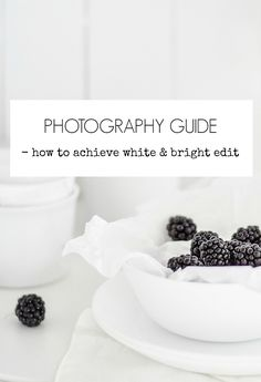 Passion Shake | Photography Guide – How To Achieve White and Bright Edit | http://passionshake.com