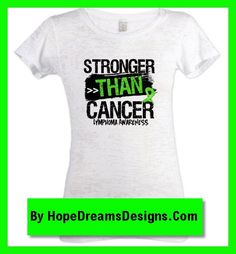 STRONGER THAN CANCER motto on Lymphoma shirts, apparel and tees by hopedreamsdesigns.com