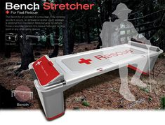 Bench Stretcher for Fast Mountain Recue. Bench Stretcher should be placed in mountainous areas, this bench doubles as stretcher in the event of accident. Just in case a climbing accident occurs, the rescue/medical team can detach a stretch from this bench, using it to move wounded victim to nearest helicopter landing point or any safe location.