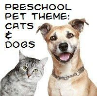 Pets - Cats and Dogs Theme and Activities for preschool