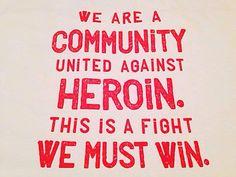 United against #Heroin  #HeroinSupport #WeHateHeroin