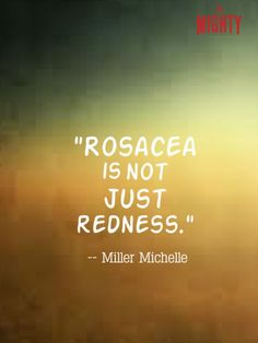 17 Things People With Rosacea Wish You Understood