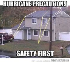 We're prepared for the hurricane…