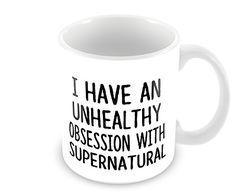 11 Oz Coffee Mug I Have an Unhealthy Obsession with Supernatural Geek Details http://www.amazon.com/dp/B00OBW3C5I/ref=cm_sw_r_pi_dp_ZrVnub091PX82