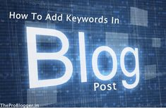 Adding keywords in blog post can be good for SEO as we all know that SEO Search engine optimization can be the biggest sources of traffic to your blog if you do it right. SEO friendly content is one biggest and best way to get higher rank on search engines.You can easily boost the traffic that comes to your blogs from search engines by implementing SEO tricks into your blog layout and content.