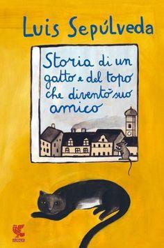 Storia di un gatto e del topo che diventò suo amico (Luis Sepúlveda)