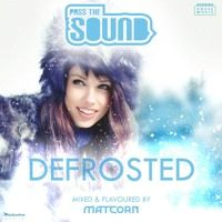 OUT NOW! Pass The Sound (vol.5) - Defrosted (promo) by MATCORN on SoundCloud
