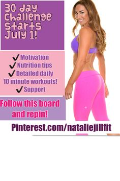COMMENT BELOW IF YOU ARE IN! Free 30 day challenge starts July 1! DAILY help to be HAPPY, HEALTHY and FIT starts July 1. EVERYDAY a new 10 minute detailed workout, motivation and nutrition help... MANY yummy recipes too! Re-pin or share with a friend to help keep you accountable! #nataliejillfit #30daychallenge #workout #homeworkout #getinshape #fitmom #core #nutrition #exercise #homeexercise