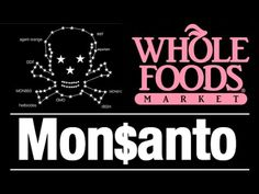 The Truth about Whole Foods, Monsanto, and The Health Food Industry - YouTube