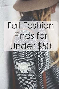 Fall Fashion Finds For Under $50 | SR Trends
