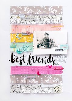 Best Friends by alkobz at Studio CalicoYou can find Studio calico and more on our website.Best Friends by alkobz at Studio Calico Disney Scrapbook Pages, Scrapbook Sketches, Scrapbook Page Layouts, Baby Scrapbook, Scrapbook Paper Crafts, Scrapbook Albums, Scrapbook Cards, Studio Calico, Ali Edwards
