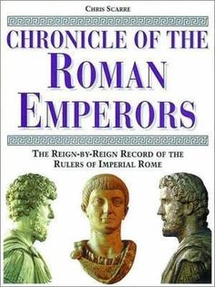 """""""Chronicle of the Roman Emperors - The Reign-by-Reign Record of the Rulers of Imperial Rome (Chronicles)"""" av Chris Scarre"""
