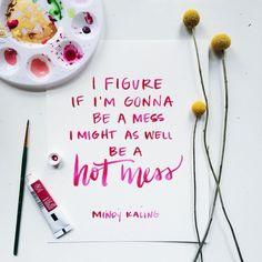 mindy kaling is my spirit animal. // hand lettering by Jenn Gietzen of Write On! Design. #WriteOnDesign