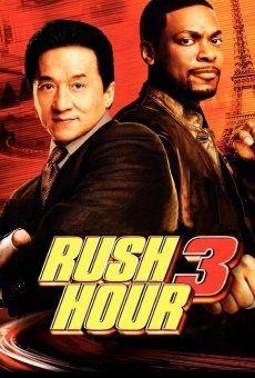 Una Pareja Explosiva 3 Pelicula Rush Hour 3 Rush Hour Good Comedy Movies