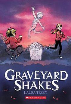 Graveyard Shakes  (Book) : Terry, Laura