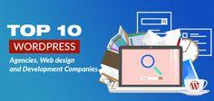 Top 10 WordPress development company, web design and development agencies