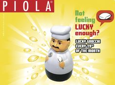 Don't miss the Lucky Gnocchi Day every 29th...