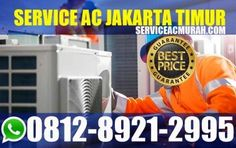 Service ac jakarta timur, service ac murah Jakarta timur, service murah ac jakarta timur