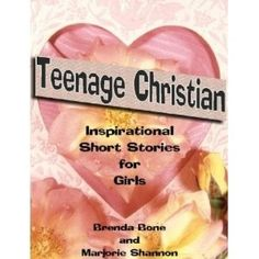 Teenage Christian - Inspirational Short Stories for Girls (Kindle Edition)  postteenageliving...