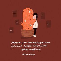 Mood Quotes, Art Quotes, Life Quotes, Inspirational Quotes, Quotes Galau, Simple Quotes, Self Reminder, Quotes Indonesia, Tumblr Quotes