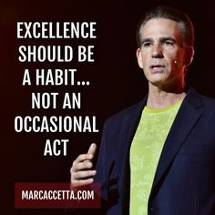 EXCELLENCE SHOULD BE A HABIT... NOT AN OCCASIONAL ACT #quotes #quotestoliveby #quoteoftheday #excellence #habits