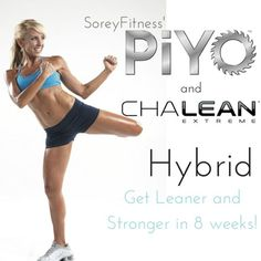 ChaLEAN Extreme PiYo Hybrid Workout Schedule - Great mix of flexibility and strength training