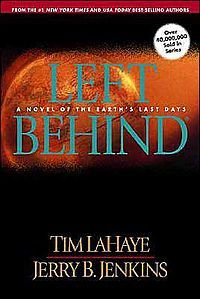 Left Behind- Tim LaHaye and Jerry B. Jenkins. Own
