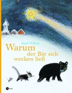 Warum der Bär sich wecken ließ: Eine Weihnachtsgeschichte von Rudolf Otto Wiemer http://www.amazon.de/dp/3491792533/ref=cm_sw_r_pi_dp_1QtXvb0SB7MBJ