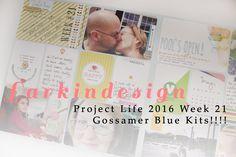 Project Life 2016 Week 21 | Gossamer Blue Kits!!!Project Life 2016 Week 21 | Gossamer Blue Kits!!!