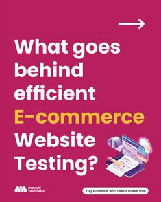 With the number of online buyers all set to reach a whopping 2.14 billion by 2021, the popularity of eCommerce websites has grown exponentially recently.   This means that requirements for eCommerce website testing have become all the more sophisticated to ensure that they correspond to the emerging market changes.  eCommerce testing is a process that is used to evaluate & assess eCommerce websites & applications for their operational functionality. Go to the article for more insights.  Assessment, Insight, Product Engineering, Ecommerce Websites, Marketing, Number, Business Valuation