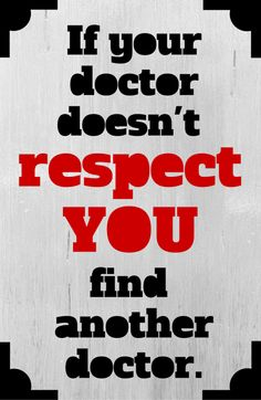 If your doctor doesn't respect you, find another doctor. One woman's story of doctor fat-shaming and hope at the end of the journey.