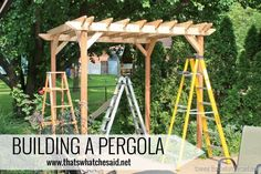 Step by step instructions on how to build a Pergola at thatswhatchesaid.net!