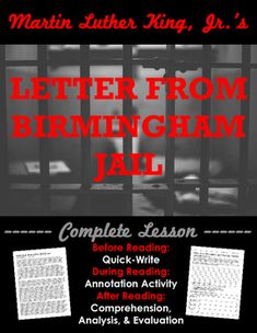 a literary analysis of the letter from birmingham jail by martin luther king Letter from birmingham jail 1 a u g u s t 1 9 6 3 letter from birmingham jail by martin luther king, jr from the birmingham jail, where he was imprisoned as a participant in nonviolent demonstrations against segregation, dr.