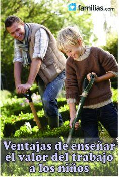 Ventajas de enseñar el valor del trabajo a los niños