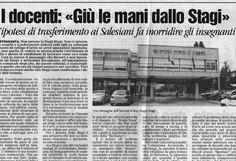 """I docenti: """"Giù le mani dallo Stagi"""" / L'ipotesi di trasferimento fa inorridire gli insegnanti (""""Il Tirreno"""" 8.07.2004)."""