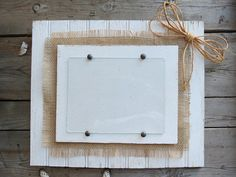 Photo frame white on white with burlap by centervillecreations on etsy! I would take off the bow'